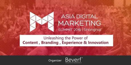 Asia Digital Marketing Summit 2019: Why Should You Attend It?