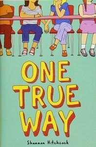 Tierney reviews One True Way by Shannon Hitchcock