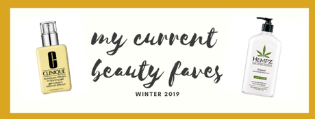 My current beauty faves: winter 2019