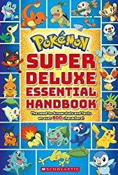Image: Super Deluxe Essential Handbook (Pokémon): The Need-to-Know Stats and Facts on Over 800 Characters | Paperback: 496 pages | by Scholastic (Author). Publisher: Scholastic Inc.; Deluxe edition (July 31, 2018)
