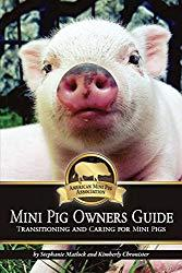 Image: Mini Pig Owners Guide: Transitioning and Caring for Mini Pigs | Kindle Edition | by Stephanie Matlock (Author), Kimberly Chronister (Author), Stacey Davenport (Photographer). Publisher: American Mini Pig Association (September 20, 2016)