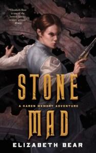 Danika reviews Stone Mad by Elizabeth Bear