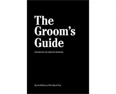 wedding planner book the grooms guide for men on the verge of marriage