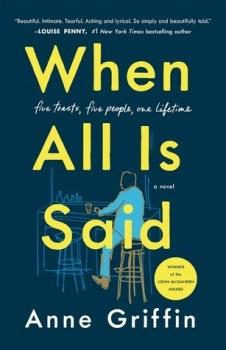 When All Is Said by Anne Griffin
