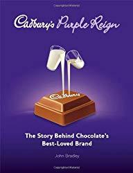 Image: Cadbury's Purple Reign: The Story Behind Chocolate's Best-Loved Brand | Hardcover: 352 pages | by John Bradley (Author). Publisher: Wiley; 1 edition (June 9, 2008)