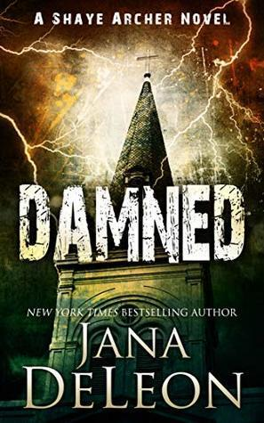"""Book Review of """"Damned (Shaye Archer Book 7) by Jana Deleon"""