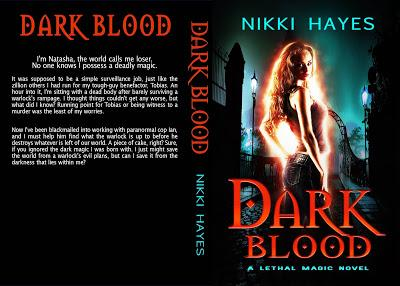 Dark Blood (Book 1 of Lethal Magic Series) by Nikki Hayes