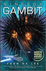 Genevra Littlejohn reviews Ninefox Gambit by Yoon Ha Lee
