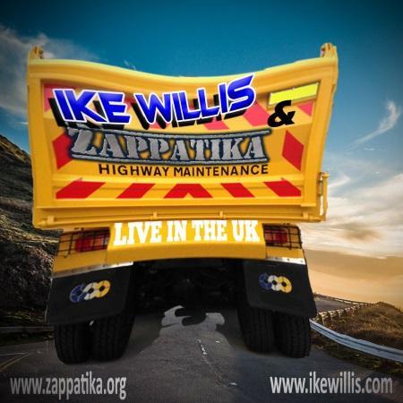 Ike Willis & Zappatika: Highway Maintenance - Live in the UK
