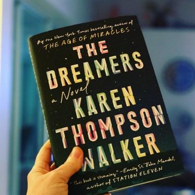 The Dreamers: A Novel by Karen Thompson Walker
