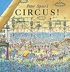 Image: Peter Spier's Circus | Kindle Edition | by Peter Speier (Author). Publisher: Dragonfly Books; 1st edition (June 27, 2012)