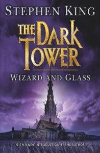 Wizard And Glass (The Dark Tower #4) – Stephen King