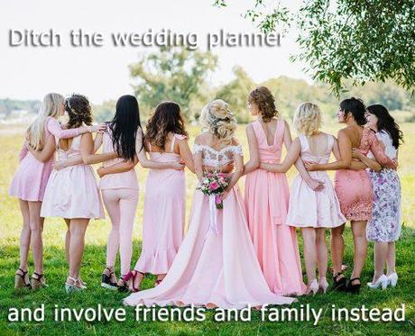 wedding on a budget bride with friends and family