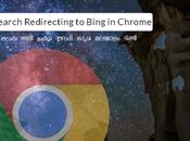 """Google Search Redirecting Bing"" Chrome"