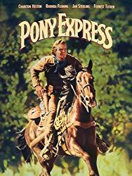 Image: Watch Pony Express | In 1860, Buffalo Bill Cody and Wild Bill Hickock are sent to establish a Pony Express service across California