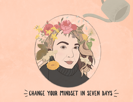 Seven Ways to Change Your Mindset | No. Two