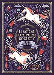 Image: The Magical Unicorn Society Official Handbook   Hardcover: 128 pages   by Selwyn E. Phipps (Author), Helen Dardik (Illustrator), Harry Goldhawk (Illustrator), Zanna Goldhawk (Illustrator). Publisher: Feiwel and Friends (September 18, 2018)