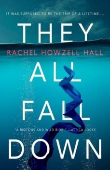 #WRC2019 They All Fall Down by Rachel Howzell Hall