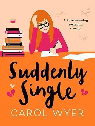 Suddenly Single by Carol Wyer