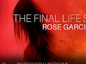 Final Life Series Rose Garcia