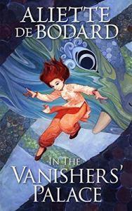 Susan reviews In the Vanishers' Palace by Aliette de Bodard