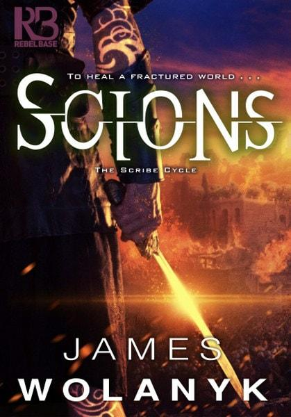 Scions by James Wolanyk