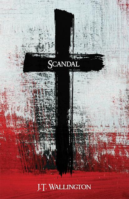 SCANDAL: A Devotional from J.T. Wallington