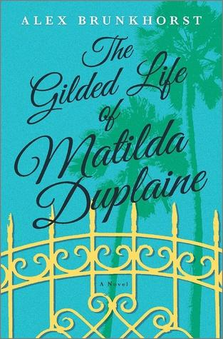 FLASHBACK FRIDAY: The Gilded Life of Matilda Duplaine- Feature and Review