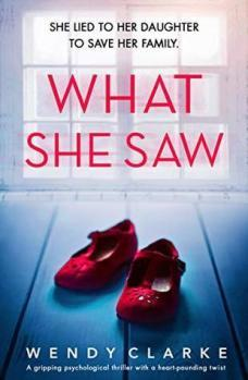 Bookouture Books On Tour:  What She Saw by Wendy Clarke