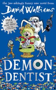Beth And Chrissi Do Kid-Lit 2019 – APRIL READ – Demon Dentist by David Walliams
