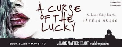 Cursed of the Lucky by Nathan Wrann
