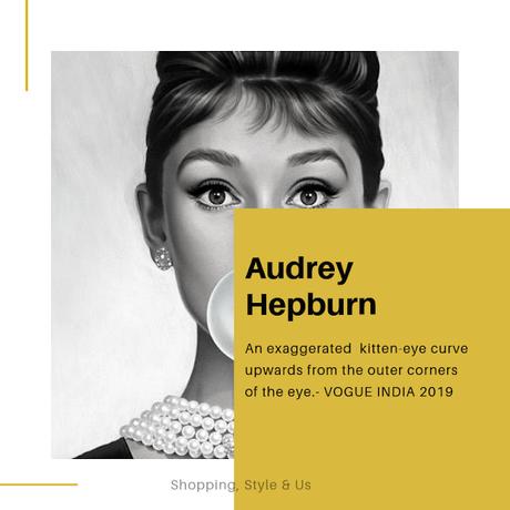 Audrey Hepburn's classic, kitten-eyed eyliner!
