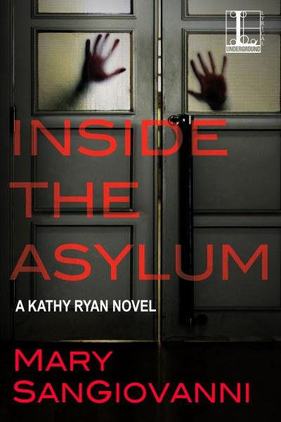 Inside the Asylum by Mary SanGiovanni