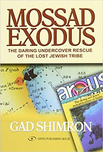 Book Review: Mossad Exodus: The Daring Undercover Rescue Of The Lost Jewish Tribe