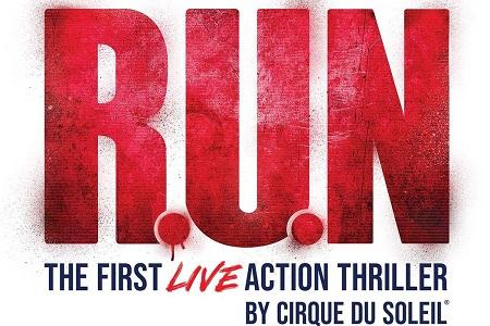 R.U.N First Live Action Thriller by Cirque du Soleil