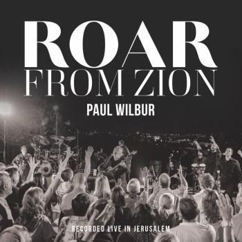 Worship Leader Paul Wilbur's Roar From Zion Becomes Immediate Bestseller; Album Recorded In Jerusalem During Israel's 70th Anniversary