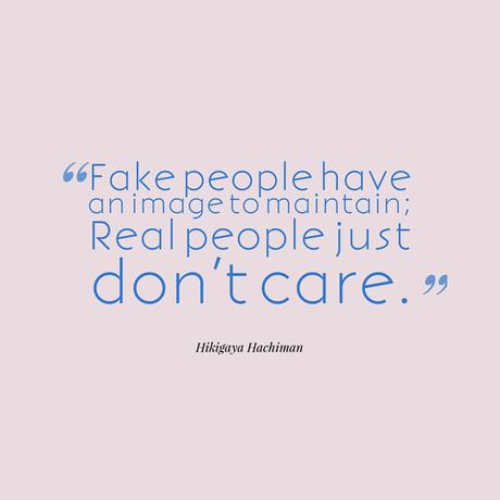 Being real, Being real vs. being fake, It's too hard to be fake