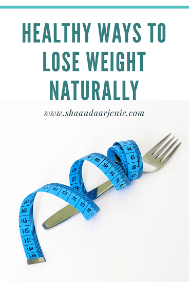Healthy Ways to Lose Weight Naturally
