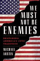 Michael Austin's Enemies, and What He Says About Them