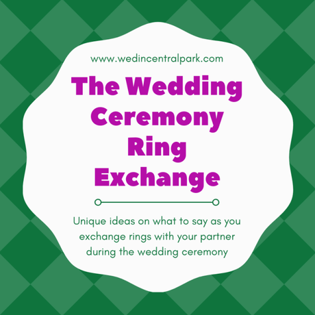 The Ring Exchange in your Wedding Ceremony – Ideas on What to Say