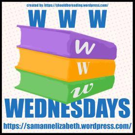 WWW Wednesday (May 29)