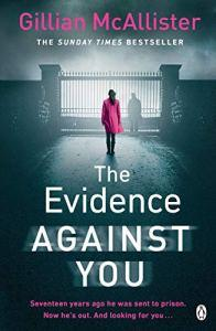 The Evidence Against You – Gillian McAllister
