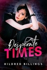 Mary Springer reviews Desperate Times by Hildred Billing