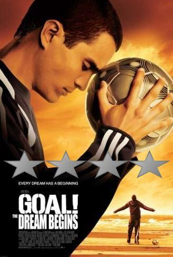 Franchise Weekend – Goal! The Dream Begins (2005)