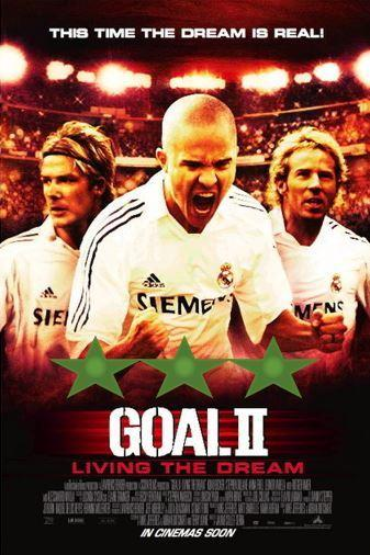Franchise Weekend – Goal II: Living the Dream (2007)
