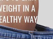 Tips Gain Weight Healthy