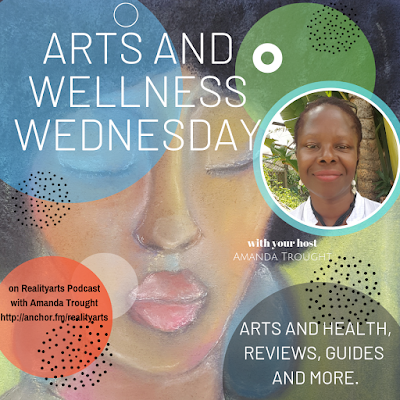 Podcast Episode 96 - Arts and Wellness