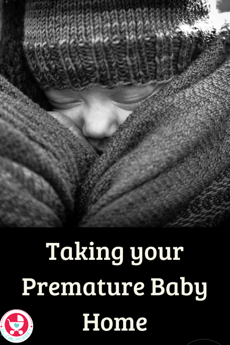 Taking your premature baby home from the hospital can be exciting but scary. Here's everything you need to know to make this transition a stress free one.