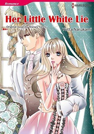 MANGA MONDAY- Her Little White Lie- by Yutta Narukami and Maisey Yates- Feature and Review
