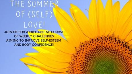 How To Improve Your Self Esteem - Join My Summer Of (Self) Love Challenge!